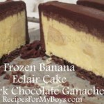 Frozen Banana Chocolate Eclair Dessert