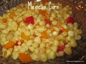 Mexican Corn ..You know, like in the can