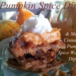 Pumpkin Spice Dip with Maple Cinnamon Pumpkin Spice Waffle Dippers