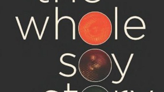 New Book Explodes The Myths About Soy | RecipesNow!