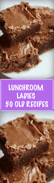 lunchroom ladies 50 old recipes