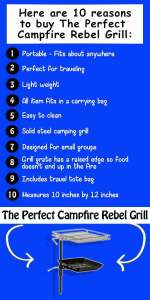 We are huge fans of the Perfect Campfire Rebel Grill