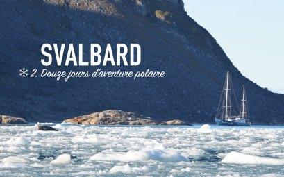 12 jours d'aventure polaire au Svalbard