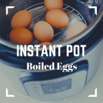 Instant Pot Boiled Eggs | Reclaiming Yesterday
