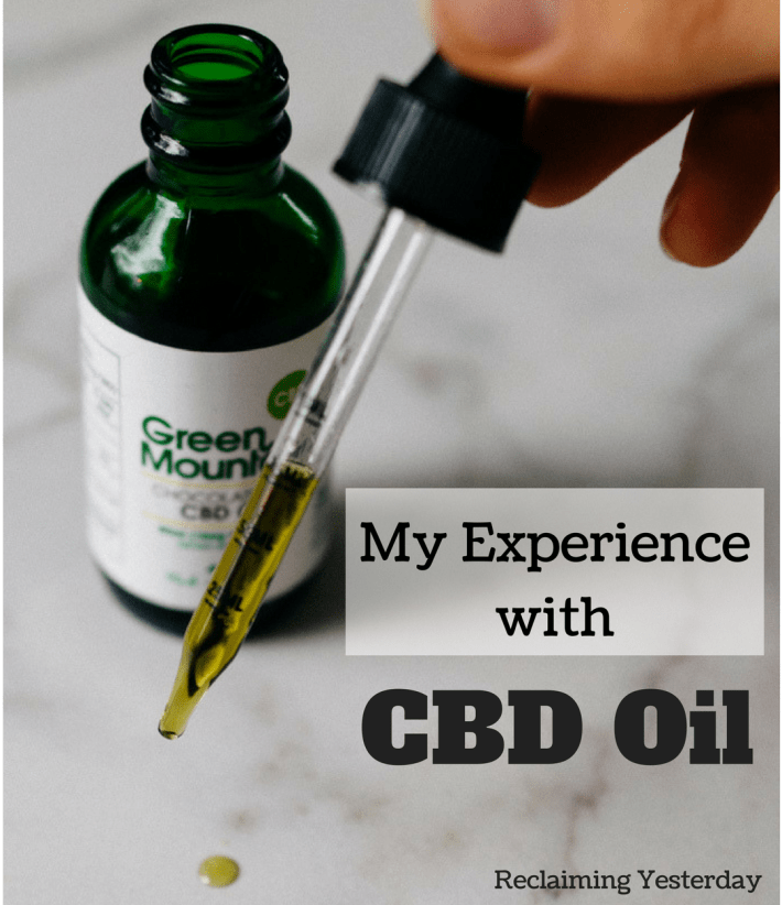 My Experience with CBD Oil | Reclaiming Yesterday
