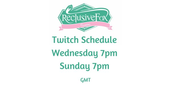 Twitch Schedule Reclusive Fox