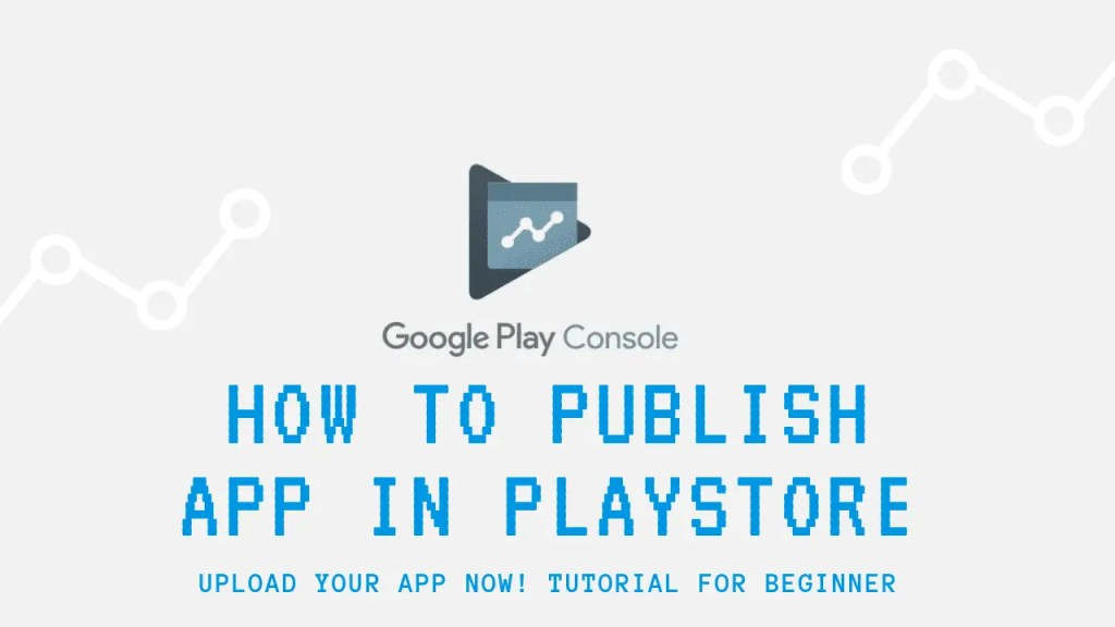 How to publish Android app in playstore - Recode Hive