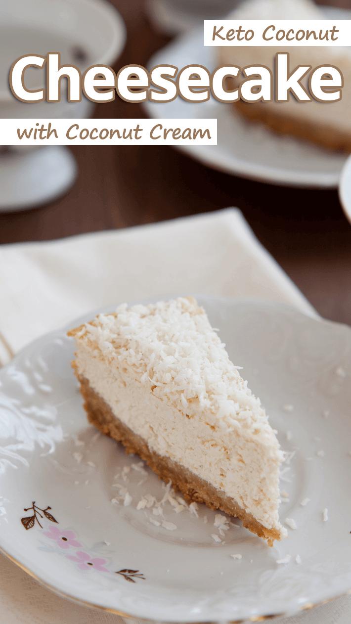Keto Coconut Cheesecake with Coconut Cream