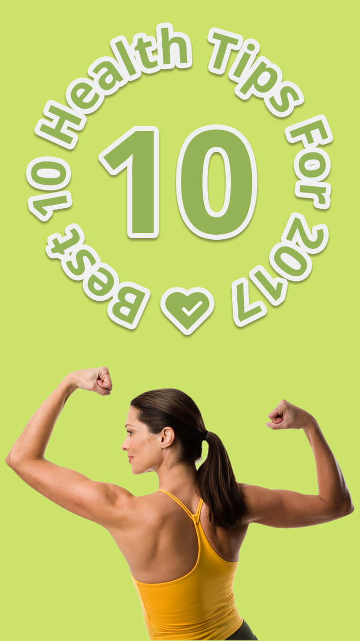 Best 10 Health Tips For 2016