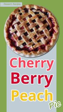 Cherry Berry Peach Pie