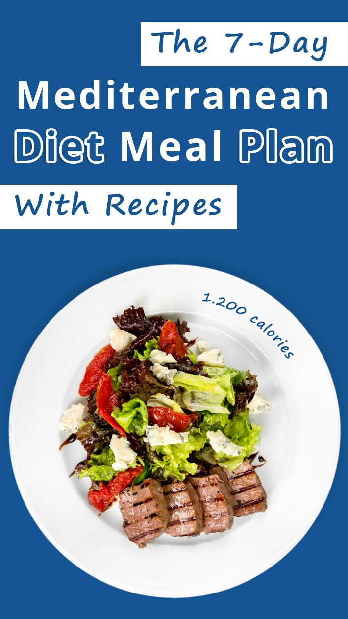 Recommended Tips:The 7-Day Mediterranean Diet Meal Plan