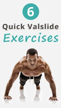 6 Quick Valslide Exercises