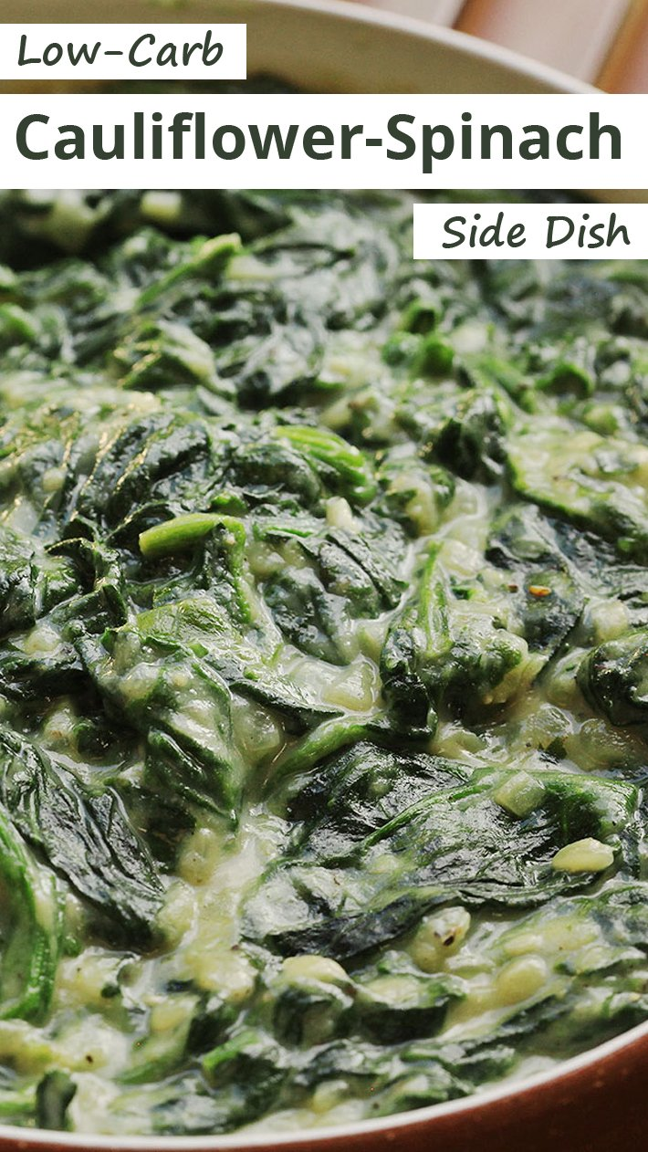 Low-Carb Cauliflower-Spinach Side Dish