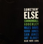 キャノンボール・アダレイ Cannonball Adderley / Somethin' Else