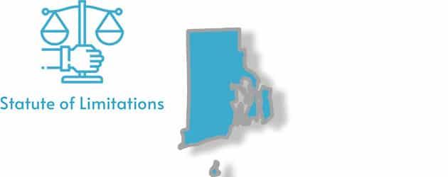 Rhode Island Statute of Limitations