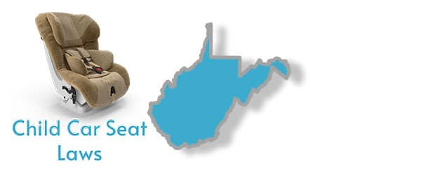 Car Seat Laws as they apply to the state of West Virginia
