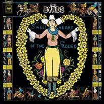 Byrds/Sweetheart Of The Rodeo