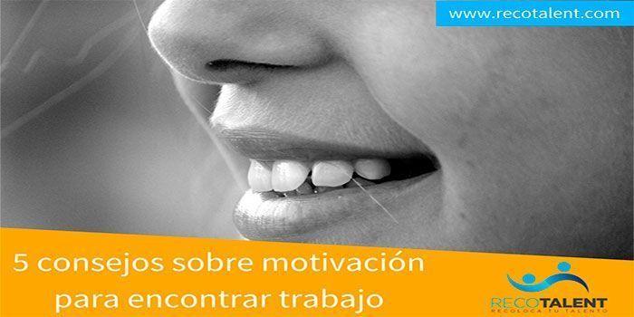 5-consejos-sobre-motivación-para-encontrar-trabajo