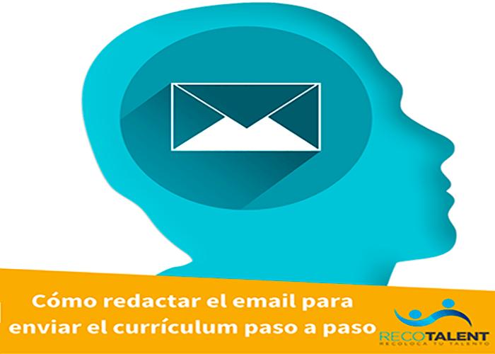 Como Redactar El Email Para Enviar El Curriculum Paso A Paso