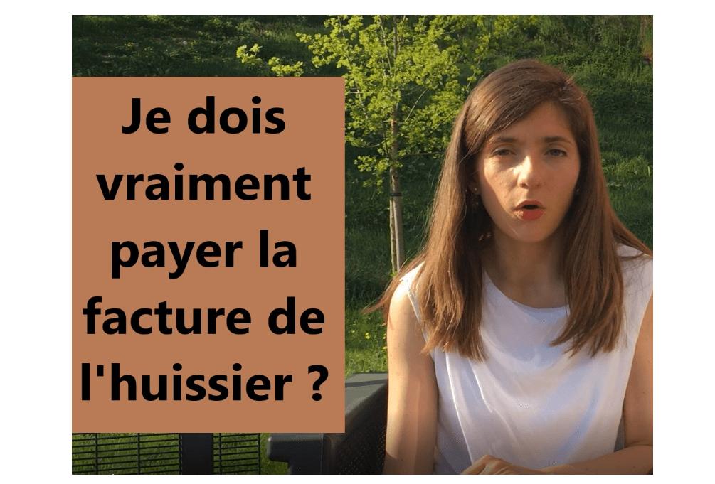 Claire Je Ne Veux Pas Payer La Facture De L Huissier