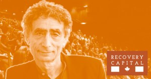 Recovery Capital Conference Dr. Gabor Mate