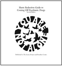 Harm Reduction Guide to Coming Off Psychiatric Drugs