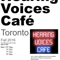 Hearing Voices Cafe, Toronto - Fall 2016