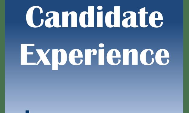 Warum Candidate Experience noch nicht oberste Priorität hat