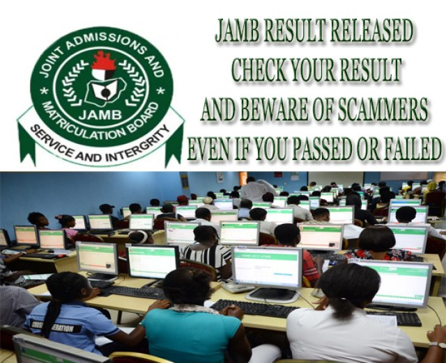 2018/2019 JAMB Result/Checker for all JAMB Student/JAMB Scam News