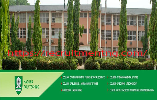 Kaduna Polytechnic Courses And Admission Requirements Recruitmentng