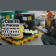 ¿Cuál es el proceso para el manejo de residuos peligrosos?