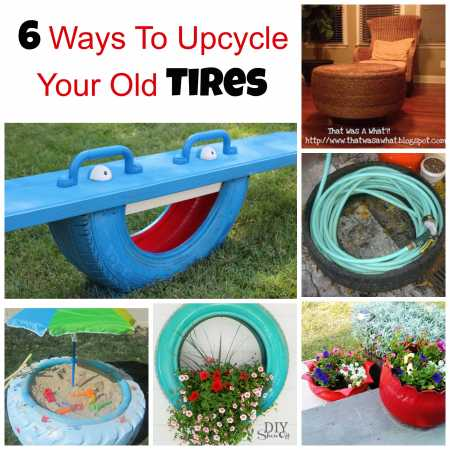 tire craft ideas 6 ways to upcycle your tires recycled crafts 3113