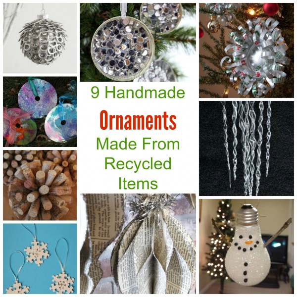 9 handmade ornaments made from recycled items recycled for Christmas crafts from recycled materials
