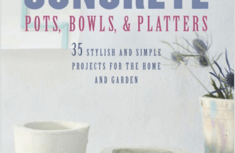 Giveaway- Making Concrete Pots, Bowls, and Platters: 35 stylish and simple projects for the home and garden