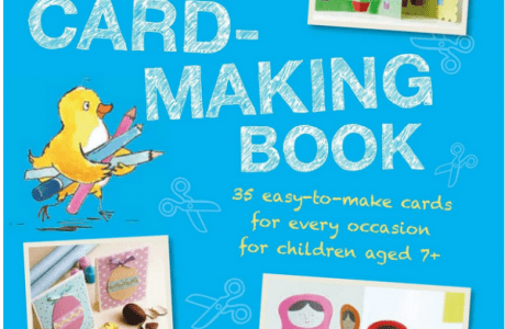 Giveaway- My First Card-Making Book: 35 easy-to-make cards for every occasion for children aged 7+