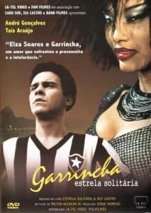 """Capa do filme """"Garrincha - Estrela Solitária"""""""