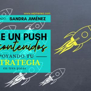 Dale un push a tus contenidos con una estrategia de tres patas para que el SEO posicione mejor