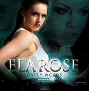 New single|Ela Rose-Lovely Words