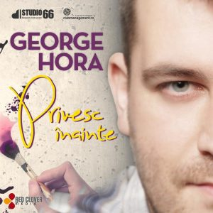 George Hora - Privesc Inainte - cover