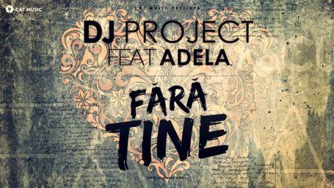 dj_project_adela_fara_tine(videoclip)