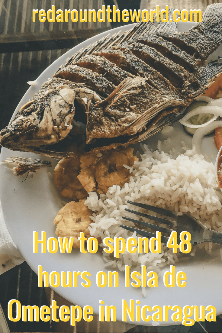 How to spend 48 hours on Isla de Ometepe in Nicaragua