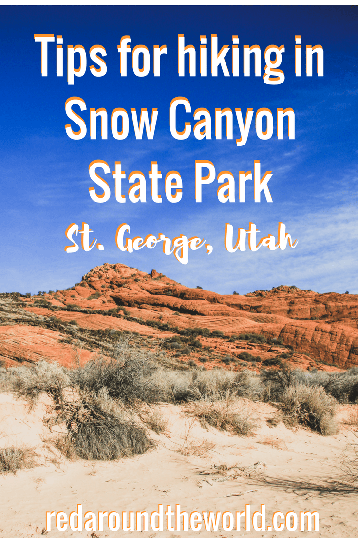 Tips for hiking in Snow Canyon State Park in St. George, Utah