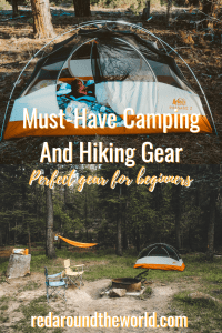 Must-Have Camping And Hiking Gear