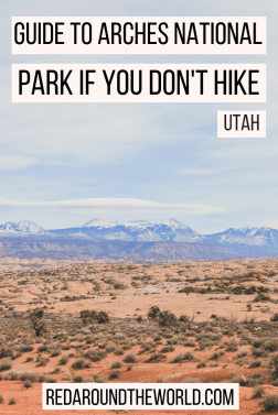 Hiking in Arches National Park is some of the best hiking in Utah. While the hike to Delicate Arch is a must, not everyone can do it. Whether you're short on time, don't like hiking, or can't hike for one reason or another, this is the perfect guide on what to do in Arches National Park that isn't hiking. It's the perfect stop on a Utah national park road trip.