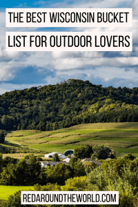 This is the best Wisconsin bucket list. You'll find the best Wisconsin state parks, the best Wisconsin hikes, and of course, the best Wisconsin beer and cheese. These are the best outdoor things to do in Wisconsin.
