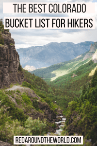 This is the best outdoor Colorado bucket list. Its the perfect bucket list for hiking in Colorado. It has some of the best hikes in Colorado and best parks. These are the best things to do in Colorado or on a Colorado road trip.