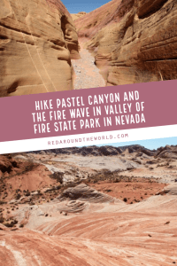 Pastel Canyon in Valley of Fire State Park in Nevada is a great short hike into a small slot canyon. Hike to the Fire Wave after and admire the views. Valley of fire state park   Valley of fire nevada   valley of fire hiking   valley of fire pink canyon   valley of fire pastel canyon   valley of fire fire wave   valley of fire las vegas   nevada hiking   nevada things to do   nevada travel   nevada vacation
