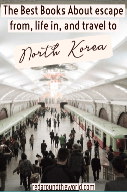 These are some of the best books about life in North Korea, books about escaping North Korea, and North Korea travel. Check out these books about North Korea instead of visiting. Travel to north korea | north korea travel | north korea photography | north korea books | north korea travel culture | books about north korea | best travel books