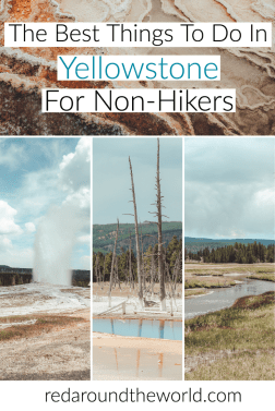 There are so many great things to do in Yellowstone that involve hiking, but there are also tons of awesome things to do in Yellowstone that don't. Yellowstone national park | Yellowstone national park vacation | Yellowstone national park photography | Yellowstone park | Yellowstone things to do | Yellowstone vacation | Yellowstone vacation planning