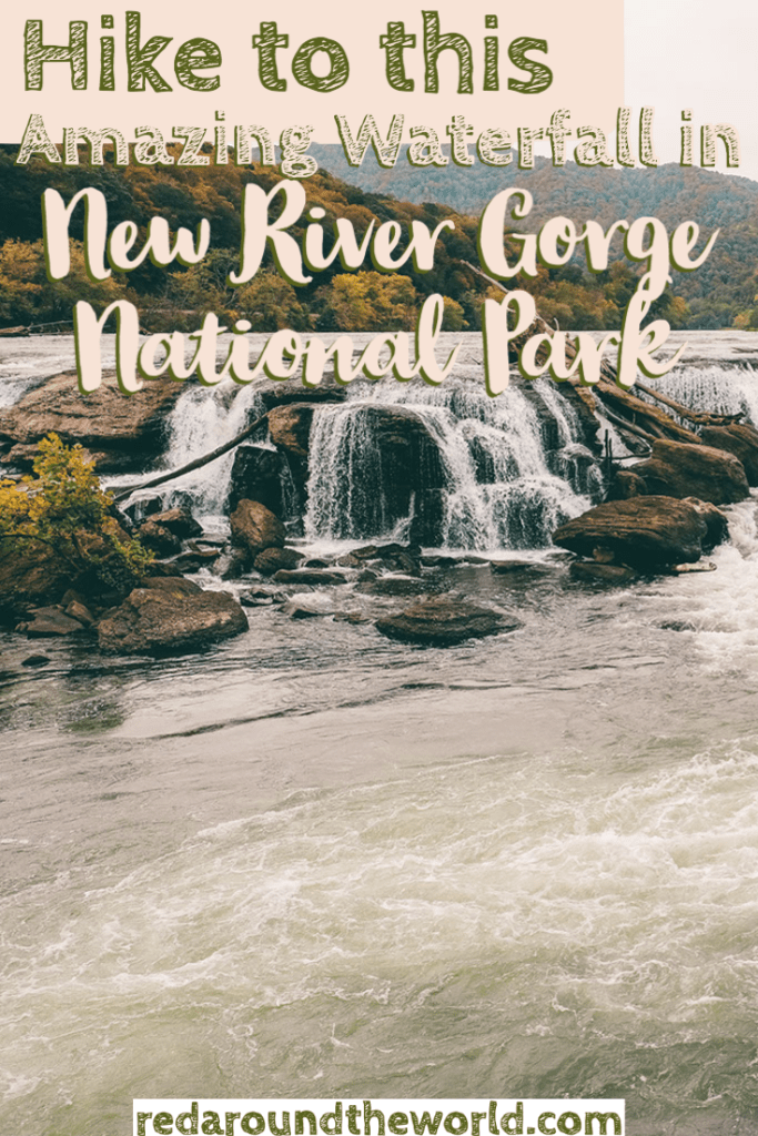 The Sandstone Falls trail in New River Gorge National Park is one of the best easy hikes in the park to one of the coolest waterfalls in West Virginia. west Virginia things to do | west Virginia road trip | west Virginia vacation | new river gorge west Virginia | new river gorge national park | new river gorge things to do | new river gorge national park things to do | sandstone falls trail